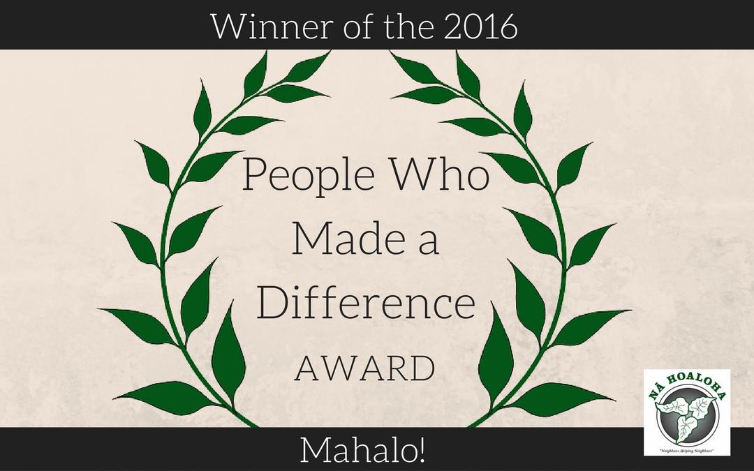 """Na Hoaloha Awarded 2016 """"People Who Made a Difference"""" by The Maui News"""