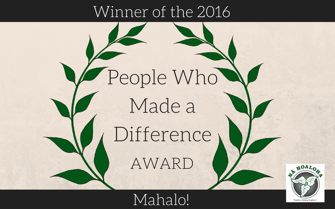 "Na Hoaloha Awarded 2016 ""People Who Made a Difference"" by The Maui News"